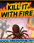 Kill It With Fire   Español   Mega   Torrent   ElAmigos