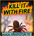 Kill It With Fire | Español | Mega | Torrent | ElAmigos