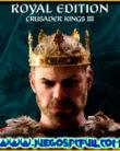 Crusader Kings III Royal Edition   Español   Mega   Torrent   ElAmigos