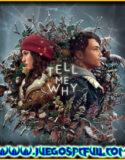 Tell Me Why Episodios 1 y 2 | Español | Mega | Torrent | ElAmigos