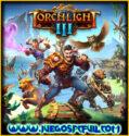 Torchlight III | Español Mega Torrent ElAmigos