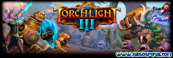 Descargar Torchlight III   Español Mega Torrent ElAmigos