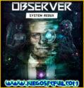 Observer System Redux | Español Mega Torrent ElAmigos