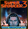 Super Seducer 3 Uncensored Edition | Español Mega Torrent ElAmigos