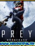 Prey Mooncrash   Español Mega Torrent ElAmigos