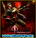 BloodRayne Terminal Cut Bundle | Español Mega Torrent ElAmigos