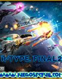 R-Type Final 2 | Español Mega Torrent