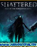 Shattered Tale of the Forgotten King v1.3.00   Español Mega Torrent