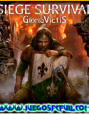 Siege Survival Gloria Victis | Español Mega Torrent ElAmigos