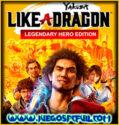 Yakuza Like a Dragon Legendary Hero Edition | Español Mega Torrent ElAmigos